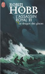 Couverture Le Dragon des glaces - L'Assassin royal, tome 11