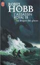 Couverture Le Dragon des glaces - L'Assassin royal, tome 11