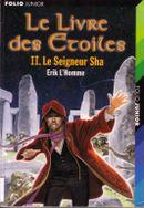 Couverture Le seigneur Sha - Le livre des étoiles, tome 2