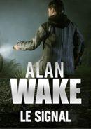 Jaquette Alan Wake : Le Signal