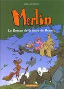 Couverture Le roman de la mère de Renart - Merlin, tome 4