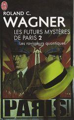 Couverture Les Ravisseurs quantiques - Les Futurs Mystères de Paris, tome 2