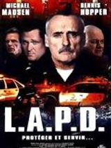 Affiche L.A.P.D. : Protéger et servir
