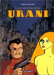 Couverture La Ville des mauvais rêves - Urani, tome 1
