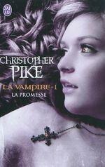 Couverture La Promesse – La Vampire, tome 1