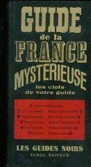 Couverture Le guide de la France mystérieuse