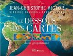 Couverture Le Dessous des Cartes : Atlas géopolitique