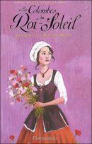 Couverture Gertrude et le Nouveau Monde - Les colombes du Roi-Soleil, tome 8