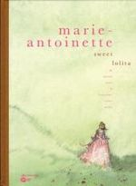 Couverture Marie-Antoinette, sweet lolita