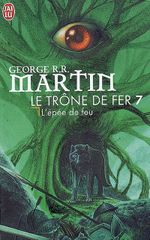 Couverture L'Épée de feu - Le Trône de fer, tome 7