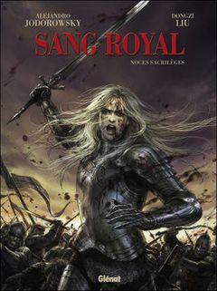 Couverture Noces Sacrilèges - Sang royal, tome 1
