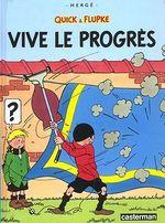 Couverture Vive le progrès - Quick & Flupke, tome 8