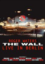 Affiche Roger Waters: The Wall Live In Berlin
