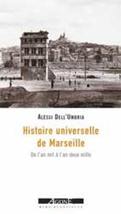 Couverture Histoire universelle de Marseille
