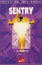 Couverture Le Complot - Sentry, tome 1