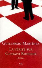 Couverture La Vérite sur Gustavo Roderer