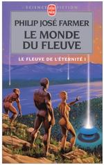 Couverture Le Monde du fleuve - Le Fleuve de l'éternité, tome 1