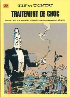 Couverture Traitement de Choc - Tif et Tondu, tome 32