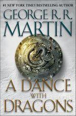 Couverture A Dance with Dragons - Le Trône de fer : L'Intégrale, tome 5