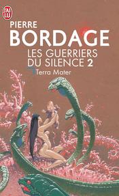 Couverture Terra Mater - Les Guerriers du silence, tome 2