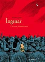 Couverture Invasions et chuchotements - Ingmar, tome 1