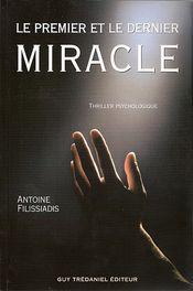 Couverture Le premier et le dernier miracle