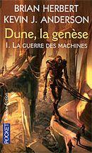 Couverture La Guerre des machines - Dune : La Genèse, tome 1