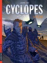 Couverture La Recrue - Cyclopes, tome 1