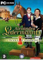 Jaquette Alexandra Ledermann 6 : L'École des champions