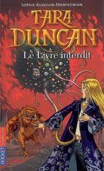 Couverture Le Livre Interdit - Tara Duncan, tome 2