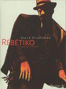 Couverture Rebetiko (La mauvaise herbe)
