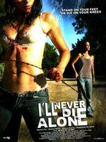 Affiche I'll Never Die Alone