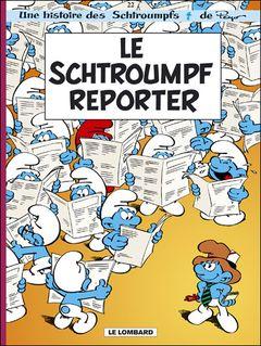 Couverture Le Schtroumpf Reporter - Les Schtroumpfs, tome 22