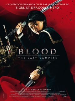 Affiche Blood : The Last Vampire