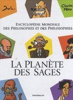 Couverture La Planète des sages : Encyclopédie mondiale des philosophes et des philosophies