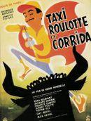 Affiche Taxi, roulotte et corrida