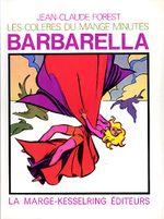 Couverture Les Colères du mange-minutes - Barbarella, tome 2