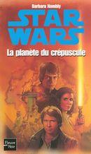 Couverture La Planète du crépuscule - Star Wars : La Trilogie Callista, tome 3