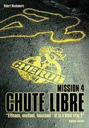 Couverture Chute libre - Cherub, Mission 4