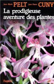 Couverture La prodigieuse aventure des plantes