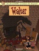 Couverture Walter - Les Formidables Aventures de Lapinot, tome 3