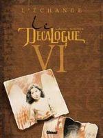 Couverture L'Échange - Le Décalogue, tome 6