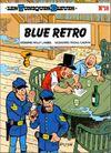 Couverture Blue Retro - Les Tuniques bleues, tome 18