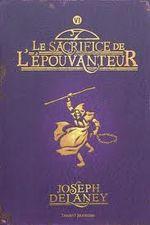 Couverture Le Sacrifice de l'Epouvanteur - L'Epouvanteur, tome 6