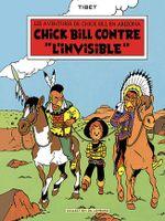 Couverture Chick Bill contre « l'Invisible » - Chick Bill, tome 1