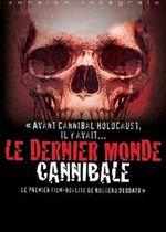Affiche Le dernier monde cannibale