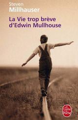 Couverture La Vie trop brève d'Edwin Mullhouse