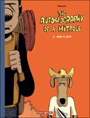 Couverture Mum is dead - The Autobiography of a Mitroll, tome 1