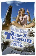 Couverture Hunter S. Thompson : Journaliste & hors-la-loi
