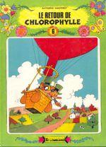 Couverture Le Retour de Chlorophylle - Chlorophylle, tome 4